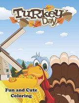 Turkey Day: Fun and Cute Coloring