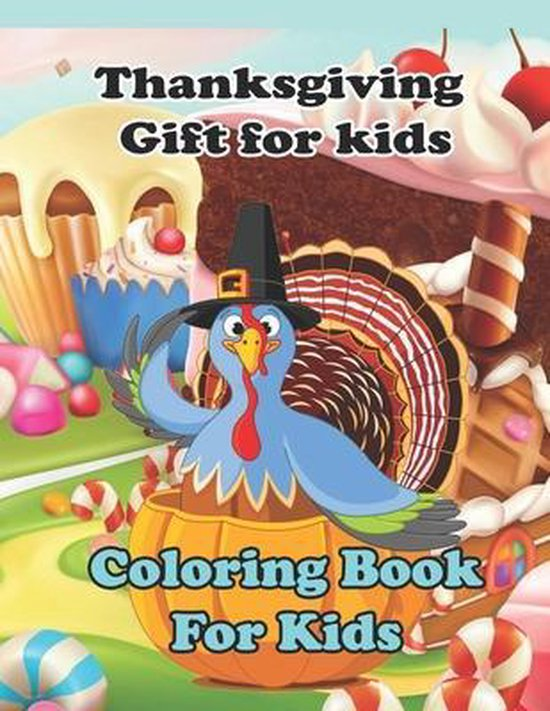 Thanksgiving Gift For Kids: Coloring Book For Kids