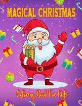 Magical Christmas Coloring Book For Kids