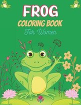 FROG Coloring Book For Women