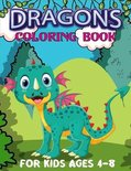 Dragons Coloring Book For Kids Ages 4-8