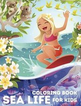 Sea Life Coloring Book for Kids