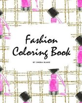 Fashion Coloring Book for Young Adults and Teens (8x10 Coloring Book / Activity Book)