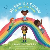 My Body Is a Rainbow: The Color of My Feelings