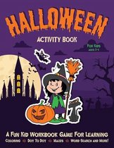 Halloween Activity Book for Kids Ages 3-5: Fantastic Activity Book For Boys And Girls
