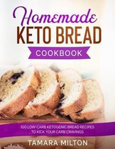 Homemade Keto Bread Cookbook