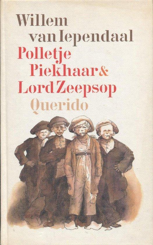 Polletje Piekhaar en Lord Zeepsop - Willem van Iependaal |