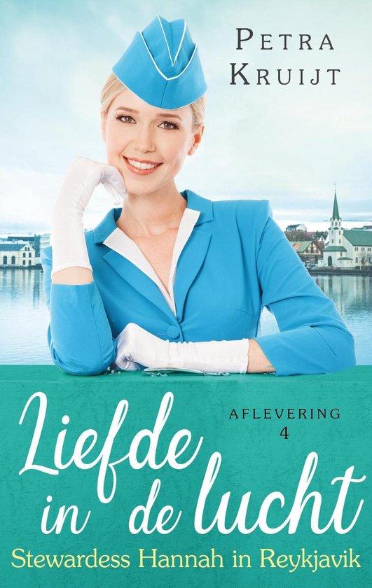 Liefde in de lucht 4 - Stewardess Hannah in Reykjavik