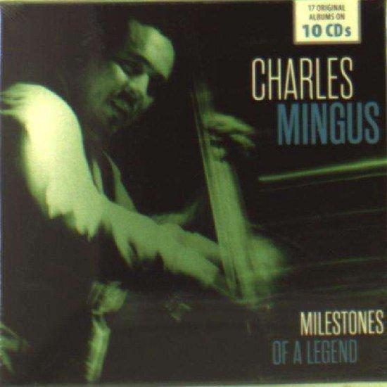 Charlie Mingus: Milestones Of A Legend