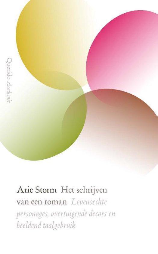 Het schrijven van een roman - Arie Storm | Fthsonline.com