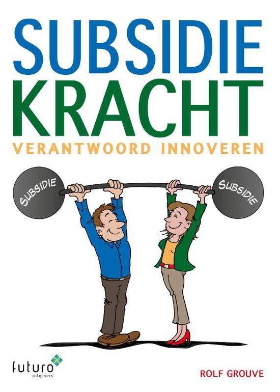 Subsidiekracht - Rolf Grouve |