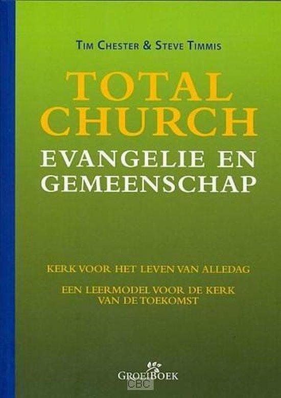 Total Church evangelie en gemeenschap - Tim Chester |