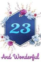23 and Wonderful