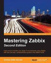 Mastering Zabbix -