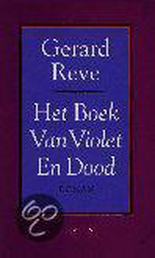 Boek van violet en dood (geb) - Gerard Reve | Fthsonline.com