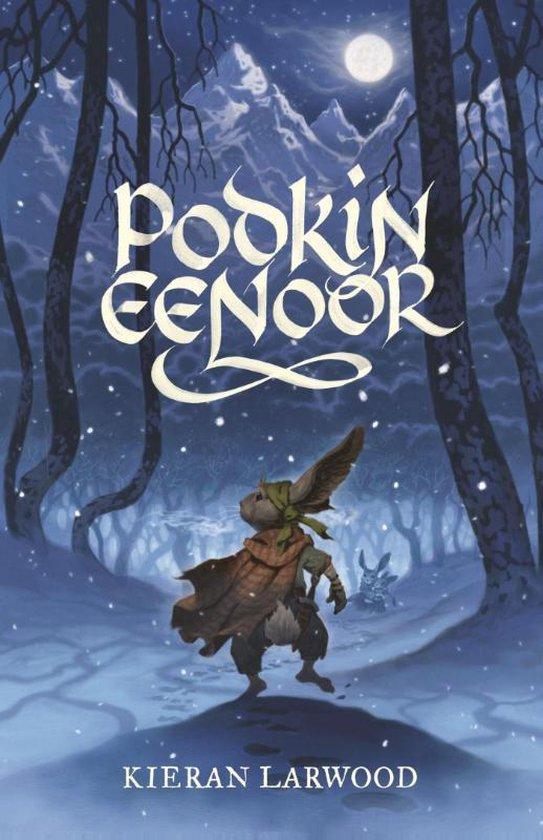 Podkin Eenoor 1 - Podkin Eenoor - Kieran Larwood |