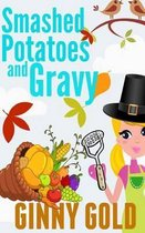 Smashed Potatoes and Gravy