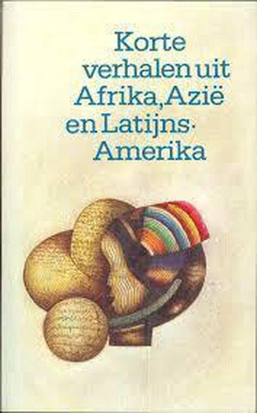 Korte verhalen uit afrika azie en lat. amerika - Divers |