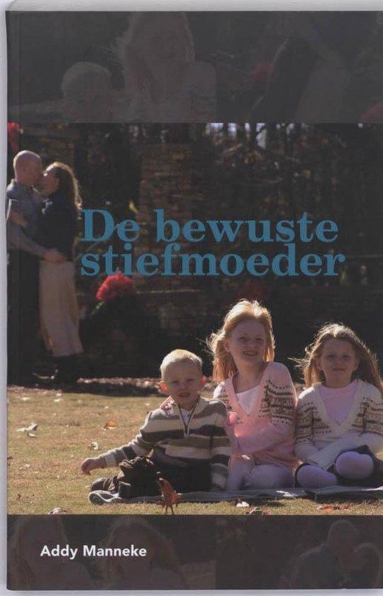 De bewuste stiefmoeder - A. Manneke |