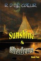 Sunshine & Shadows -Book 2