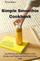 Simple Smoothie Cookbook