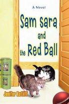 Sam Sara and the Red Ball