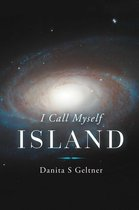 I Call Myself Island