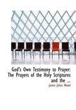 God's Own Testimony to Prayer