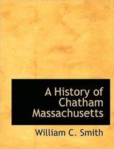 A History of Chatham Massachusetts