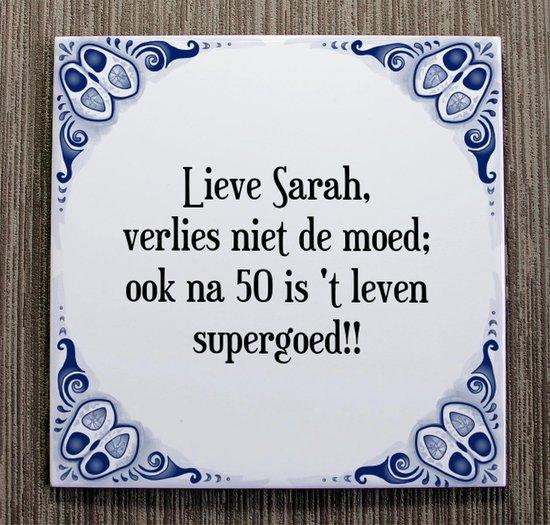 Hedendaags bol.com | Tegeltje met Spreuk (Sarah 50 jaar): Lieve Sarah HW-74