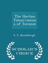 The Havton Timorvmenos of Terence - Scholar's Choice Edition