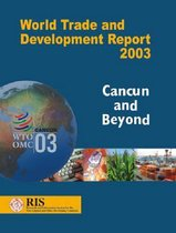 World Trade and Development Report 2003