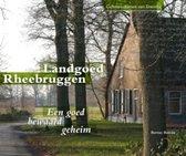 Drentse Cultuurschatten 1 -   Landgoed Rheebruggen