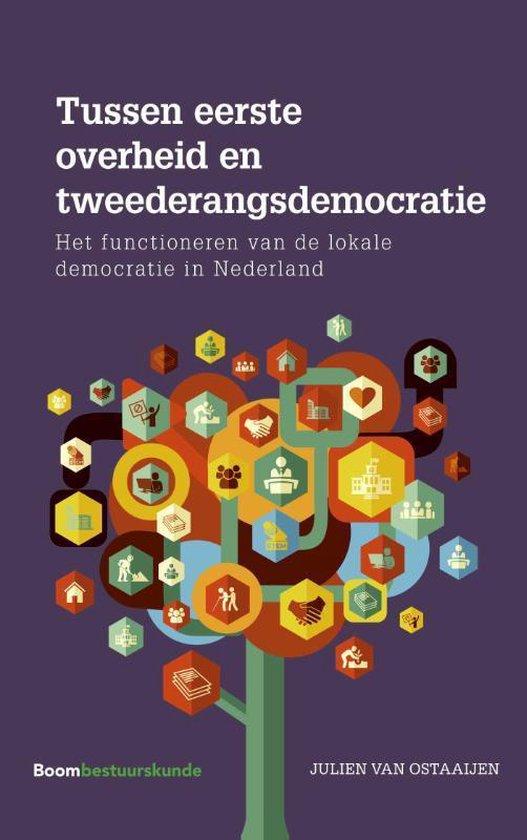 Tussen eerste overheid en tweederangsdemocratie - Julien van Ostaaijen |
