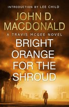 Omslag Bright Orange for the Shroud: Introduction by Lee Child
