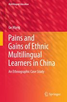 Pains and Gains of Ethnic Multilingual Learners in China