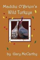 Maddie O'Brien's Wild Turkeys