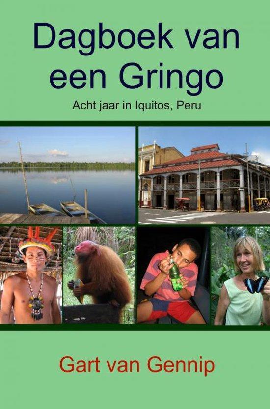 Dagboek van een Gringo - Gart van Gennip | Fthsonline.com