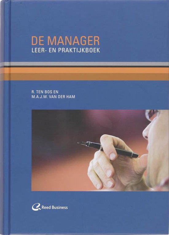 Cover van het boek 'De Manager / druk 5' van R. ten Bos
