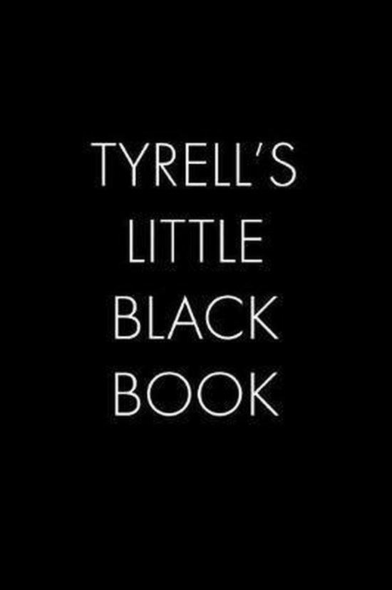 Tyrell's Little Black Book
