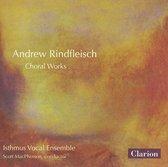 Andrew Rindfleisch: Choral Works