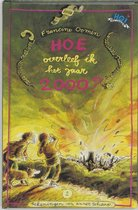 Boek cover Hoe Overleef Ik Het Jaar 2000 van Francine Oomen
