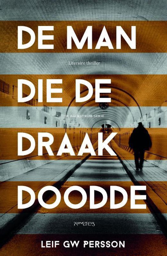 Cover van het boek 'De Man die de draak doodde' van Leif G.W. Persson