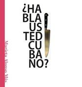 ¿Habla usted cubano?