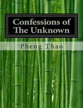 Confessions of the Unknown