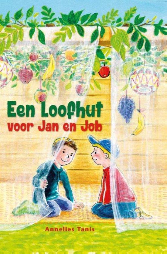 Een loofhut voor Jan en Job - Annelies Tanis |