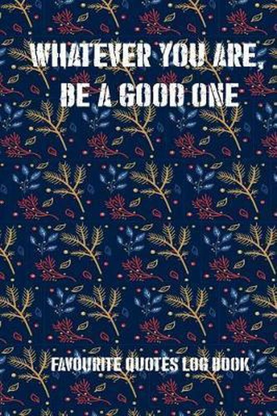 Boek cover Whatever You Are, Be a Good One van Erick Lexi (Paperback)
