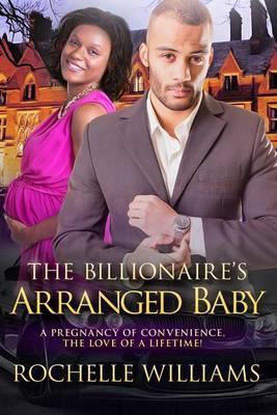 The Billionaire's Arranged Baby