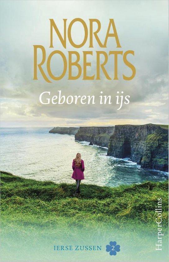 Ierse zussen 2 - Geboren in ijs - Nora Roberts | Readingchampions.org.uk