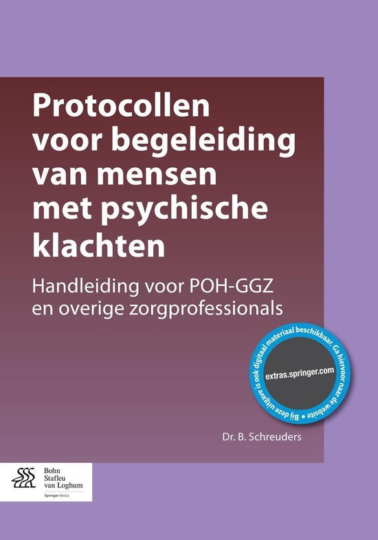 Protocollen voor begeleiding van mensen met psychische klachten - Dr. B. Schreuders  